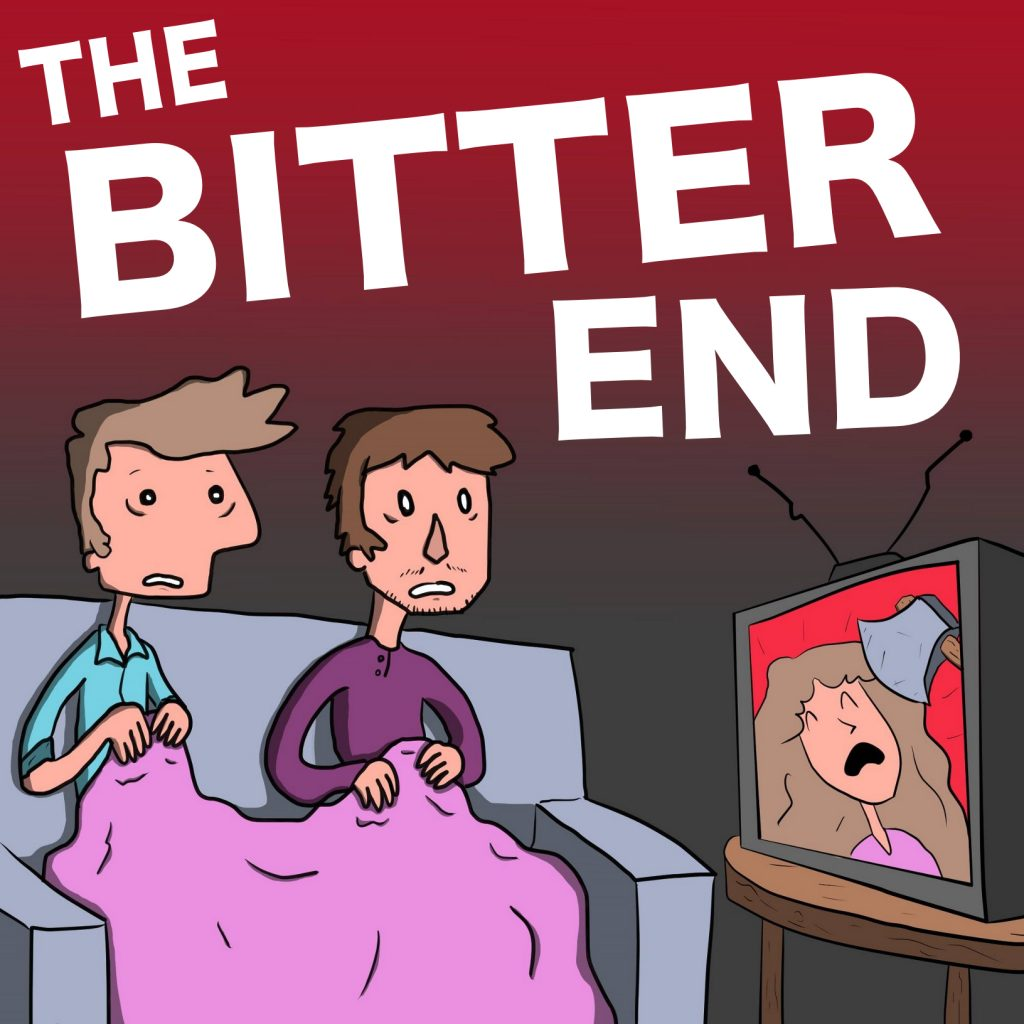 The Bitter End Podcast - Flixwatcher Podcast